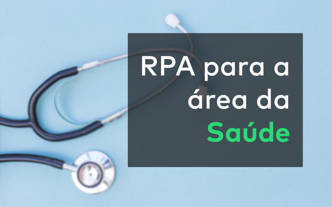 50% dos profissionais da área da saúde investirão em RPA