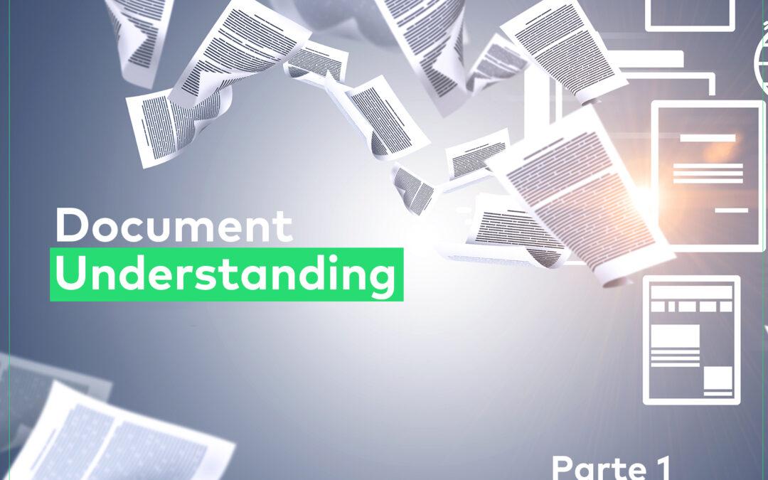 Document Understanding: o melhor da Inteligência Artificial