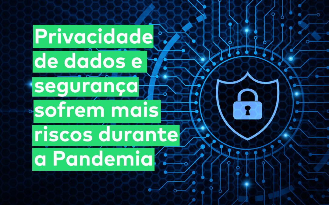 Segurança dos dados é desafio durante Pandemia