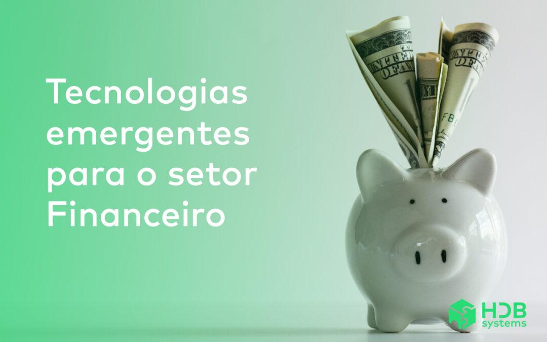 Tecnologias emergentes para a área de finanças